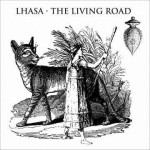LHASA - THE LIVING ROAD