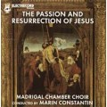 Madrigal - THE PASSION AND RESURRECTION OF JESUS