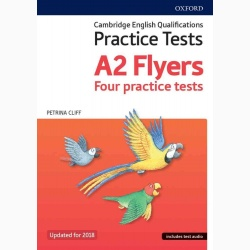 Cambridge English Qualifications Young Learners Practice Tests Flyers