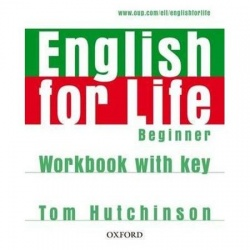 English for Life Beginner Workbook with Key- REDUCERE 50%