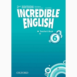 Incredible English, New Edition 6: Teacher's Book