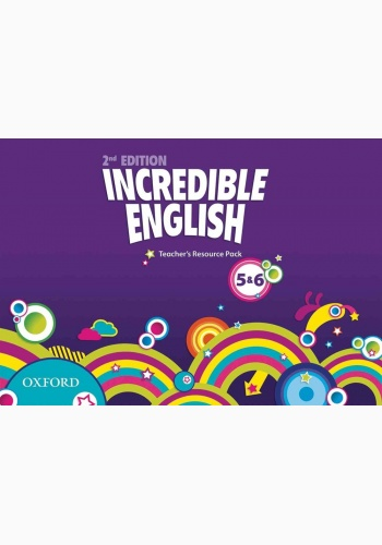 Incredible English, New Edition 5-6: Teacher's Resource Pack