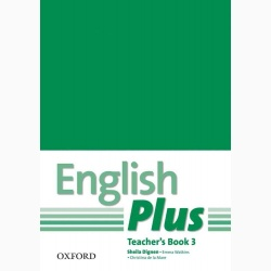 English Plus 3: Teacher's Book with Photocopiable Resources- REDUCERE 50%