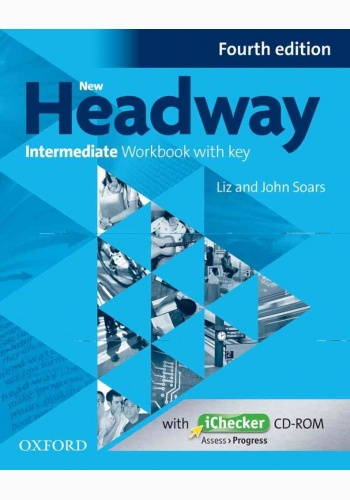 New Headway 4th Edition Intermediate Workbook With Key and iChecker CD Pack