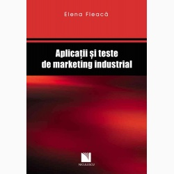 Aplicaţii şi teste de marketing industrial