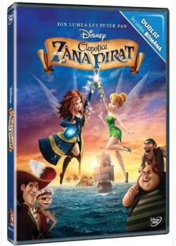 CLOPOȚICA ŞI ZÂNA PIRAT / TINKERBELL AND THE PIRATE FAIRY - DVD