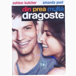 DIN PREA MULTĂ DRAGOSTE / LOT LiKE LOVE,A - DVD
