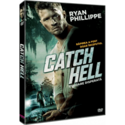 Evadare disperată / Catch Hell - DVD
