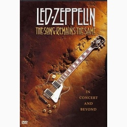 LED ZEPPELIN - MUZICA RĂMÂNE ACEEAŞI / LED ZEPPELIN - THE SONG REMAINS THE SAME - DVD
