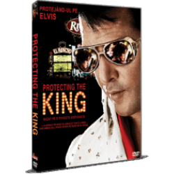 Protejându-l pe Elvis / Protecting the King - DVD