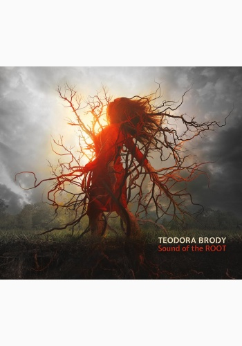 Teodora Enache-Brody - The Sound of The Root