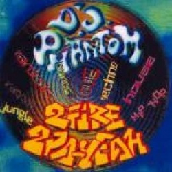 D.J.Phantom - 2 Fire, 2 Pa-Yeah