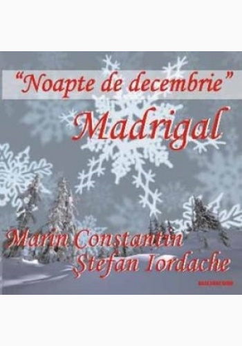 Madrigal - Noapte De Decembrie