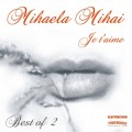 Mihaela Mihai - Je T Aime - Best Of....Vol.2